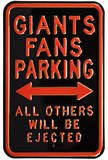 Giants Fans Ejected Parking Steel Sign Wall Sign