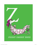 Z is for Zizzer Zazzer Zuzz (green) Posters by Theodor (Dr. Seuss) Geisel