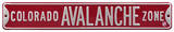 Colorado Avalanche Zone Steel Sign Wall Sign