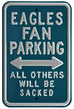Eagles Sacked Parking Steel Sign Wall Sign