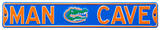 Man Cave Florida Gators Steel Sign Wall Sign