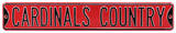 Cardinals Country Steel Sign Wall Sign