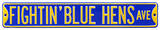 Fightin' Blue Hens Ave Steel Sign Wall Sign