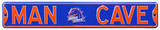 Man Cave Boise State Steel Sign Wall Sign