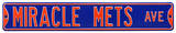Miracle Mets Ave Steel Sign Wall Sign