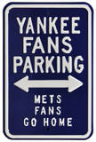 Yankees Mets Go Home Parking Steel Sign Wall Sign