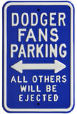 Dodgers Ejected Parking Steel Sign Wall Sign