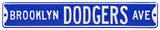 Brooklyn Dodgers Ave Steel Sign Wall Sign
