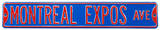 Montreal Expos Ave Steel Sign Wall Sign