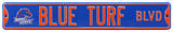 Blue Turf Blvd Boise State Steel Sign Wall Sign