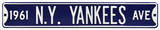 1961 N.Y. Yankees Ave Steel Sign Wall Sign
