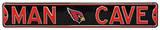 Man Cave Arizona Cardinals Steel Sign Wall Sign