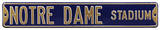 Notre Dame Stadium Steel Sign Wall Sign