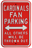 Cardinals Thrown Out Parking Steel Sign Wall Sign