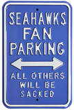 Seahawks Sacked Parking Steel Sign Wall Sign