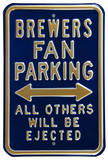 Brewers Ejected Parking Steel Sign Wall Sign
