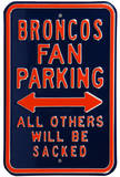 Broncos Sacked Parking Steel Sign Wall Sign