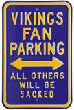Vikings Sacked Parking Steel Sign Wall Sign