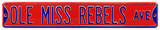 Ole Miss Rebels Ave Steel Sign Wall Sign