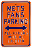 Mets Ejected Parking Steel Sign Wall Sign