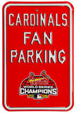 Cardinals Fan Parking WS 2006 Steel Sign Wall Sign