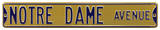 Notre Dame Avenue gold Steel Sign Wall Sign
