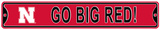 Go Big Red! Nebraska Steel Sign Wall Sign