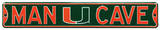 Man Cave Miami Hurricanes Steel Sign Wall Sign