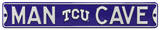 Man Cave TCU Horned Frogs Steel Sign Wall Sign