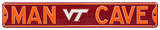 Man Cave Virginia Tech Steel Sign Wall Sign