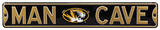 Man Cave Missouri Tigers Steel Sign Wall Sign
