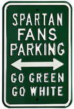 Spartan Go Green Go White Parking Steel Sign Wall Sign