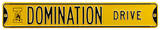 Domination Drive with Herky Logo Steel Sign Wall Sign