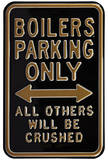 Boilers Crushed Parking Steel Sign Wall Sign