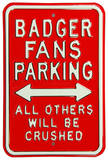 Badgers Crushed Parking Steel Sign Wall Sign