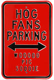 Hog Fans Woo Pigg Sooie Parking Steel Sign Wall Sign