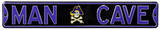 Man Cave East Carolina Steel Sign Wall Sign