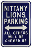 Nttany Lions Chewed Up Parking Steel Sign Wall Sign