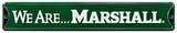 We Are Marshall Steel Sign Wall Sign