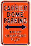 Carrier Dome Champions Parking Steel Sign Wall Sign