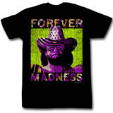 Macho Man - Forever T-shirts