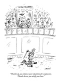 """Thumbs up, you enhance your reputation for compassion. Thumbs down, you s…"" - New Yorker Cartoon Regular Giclee Print by David Sipress"