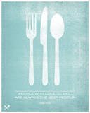 People Who Love to Eat Are Always The Best People Serigraph by  Hero Design