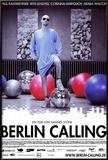 Berlin Calling, film allemand de Hannes Stöhr avec Paul Kalkbrenner, 2008 Posters