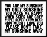 You Are My Sunshine Lámina por Kyle & Courtney Harmon