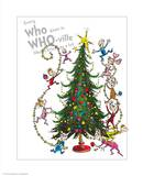 Christmas in Whoville Prints by Theodor (Dr. Seuss) Geisel