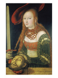 Judith with the Head of Holofernes, about 1530 Lámina giclée por Lucas Cranach the Elder