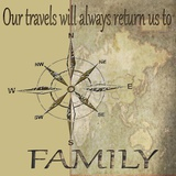 Travels Lead Back to Family Print on Canvas by Karen J. Williams