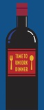 Time To Uncork Dinner Print on Canvas by Chris Reed