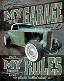 My Garage My Rules (Not Really) Tin Sign